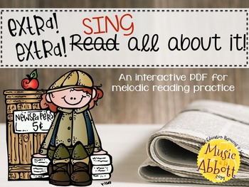 Extra, Extra, Sing All About It! {A Set of Games for Melodic Practice}
