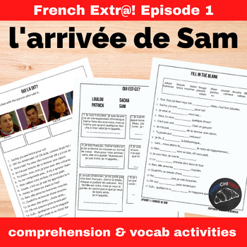 Extra! French - worksheets to accompany episode 1 - L'arri