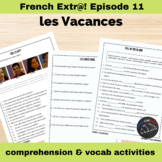 Extra! French - worksheets to accompany episode 11 - Les Vacances