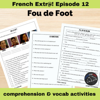 Extra! French - worksheets to accompany episode 12 - Fou de Foot