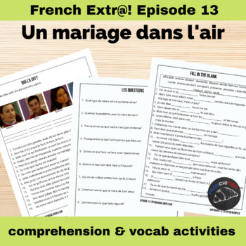 Extra! French - worksheets to accompany episode 13 - Un mariage dans l'air
