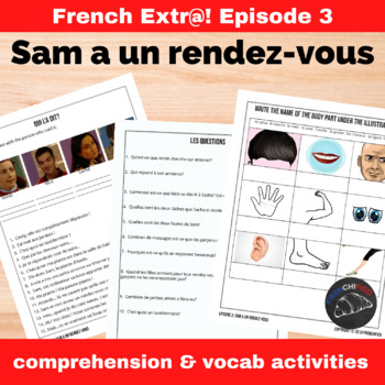Extra! French - worksheets to accompany episode 3 - Sam a un rendez-vous