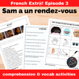 Extra! French - worksheets to accompany episode 3 - Sam a