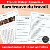 Extra! French - worksheets to accompany episode 4 - Sam tr