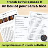 Extra! French - worksheets to accompany episode 9 - Un bou