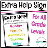 Extra Help Sign