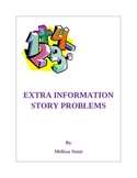 Extra Information Story Problems