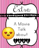 Extra Movie Talk - Perfect for Valentine's Day!