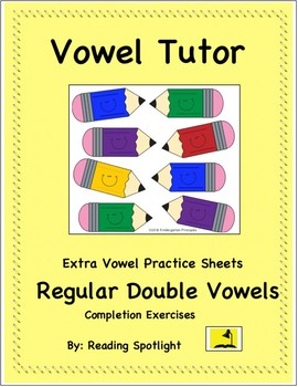 Double Vowels: Extra Practice Completion Exercises Part 1 by Reading ...