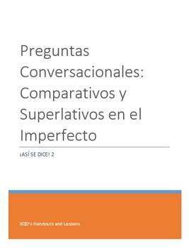 Extra Practice:  Conversation Questions Imperfect Tense #1 Comparisons (Ba-Inte)