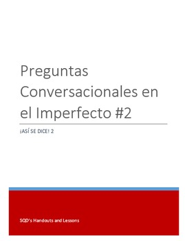 Extra Practice:  Conversation Questions Imperfect Tense #2 General (Intermed.)