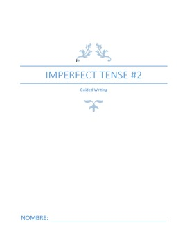 Extra Practice:  Imperfect Tense #2 (Intermediate)