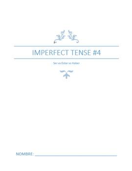 Extra Practice:  Imperfect Tense #4 Ser vs Estar vs Haber (Basic-Intermediate)
