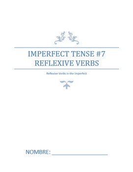 Extra Practice:  Imperfect Tense #7 Reflexive Verbs (Inter