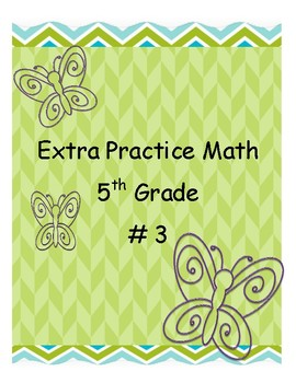 Extra Practice Math # 3  5th Grade Math