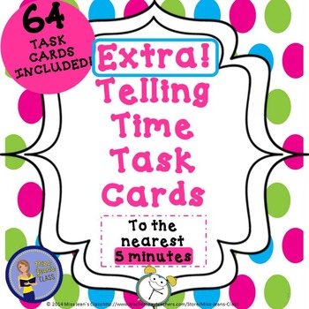 Extra! Telling Time Task Cards To The Nearest 5 Minutes
