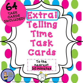 Extra! Telling Time Task Cards - To the Nearest 10 Minutes