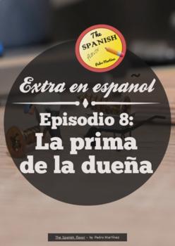 Extra en español (Spanish Extr@). Episodio 8: La prima de la dueña. Discovery
