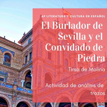 """AP Spanish Literature """"El Burlador de Sevilla"""" extractos comprensión y análisis"""