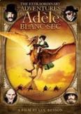 Extraordinary Adventures of Adèle Blanc-Sec Film Guide: Pl