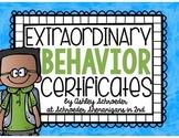 Extraordinary Behavior Certificates