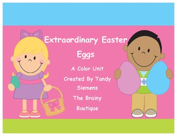 Extraordinary Easter Eggs A Learning Colors Unit