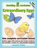 Extraordinary Eggs: sensory and science projects