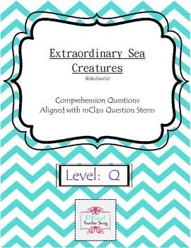 Extraordinary Sea Creatures-Comprehension Questions