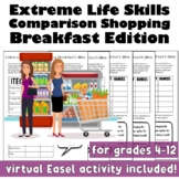 Extreme Life Skills Comparison Shopping: Breakfast Edition