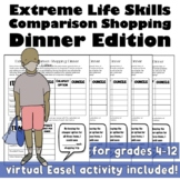 Extreme Life Skills Comparison Shopping: Dinner Edition