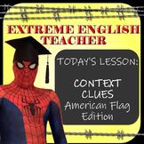 Extreme English Teacher - Context Clues: American Flag Edition