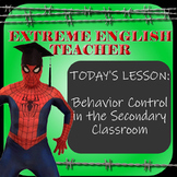 The Extreme English Teacher's Guide to Behavior Control in