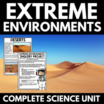 Extreme Environments Unit - Informational Text and Inquiry Project