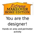 Extreme Home Makeover Area and Perimeter