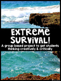 Extreme Survival: Critical Thinking Project