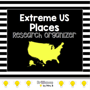 Extreme US Places- Research Organizer