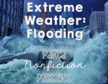 Floods and Extreme Weather Nonfiction Paired Passages