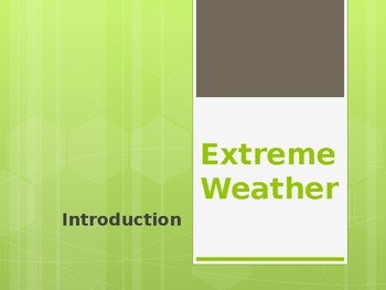 Extreme Weather - Introduction Powerpoint
