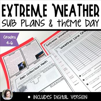 Extreme Weather Sub Plans or Theme Day