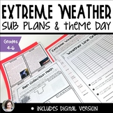 Extreme Weather Sub Plans or Thematic Unit