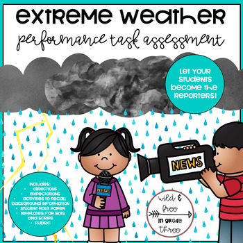 Extreme Weather Summative Performance Assessment