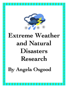 Extreme Weather/Natural Disaster Research Project