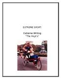 "Extreme Writing: Extreme Sport: ""The Hoyt's"""