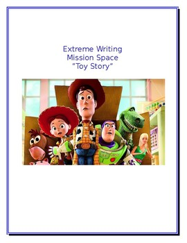 """Extreme Writing: Mission Space """"Toy Story"""""""