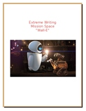 "Extreme Writing: Mission Space ""Wall-E"