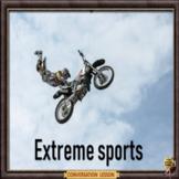 Extreme sport – There's a twist!  - ESL adult & kids conversation lesson