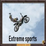Extreme sport – There's a twist!  - ESL adult & kids conversation lesson