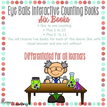 Eye Balls Counting and Addition Books: Interactive and Differentiated
