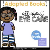 Eye Care Adapted Books [Level 1 and Level 2] Digital + Printable