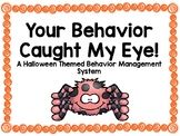 Your Behavior Caught My Eye!